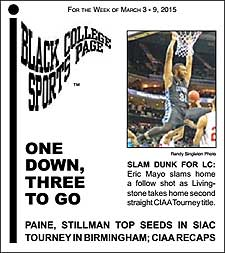 Black College Sports Page: Vol 21, No 31: One Down, Three To Go